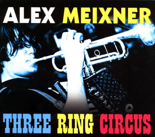 Three Ring Circus- Alex Meixner Oktoberfest Music