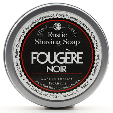 Limited Edition - Fougere Noir - Rustic Shaving Soap Vegan & All Natural 4.4 oz; 125 g