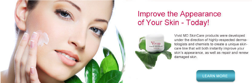 Improve the Appearance of your Skin - Today!