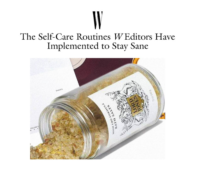 The Self-Care Routines W Editors Have Implemented to Stay Sane