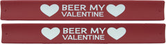 Valentines Day Slap Bands - Beer My Valentine