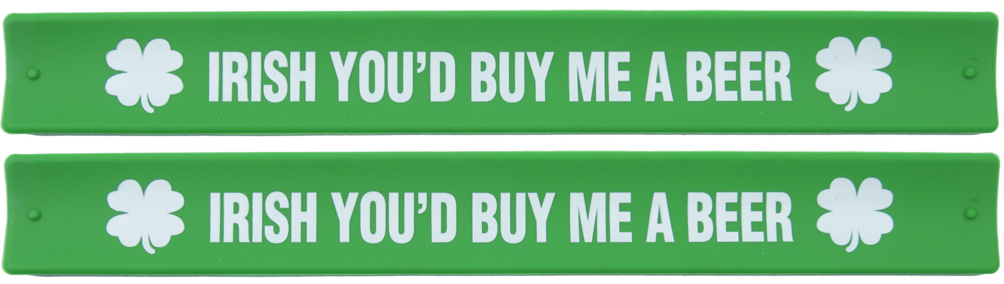 St Patricks Day Slap Bands - Irish You'd Buy Me A Beer