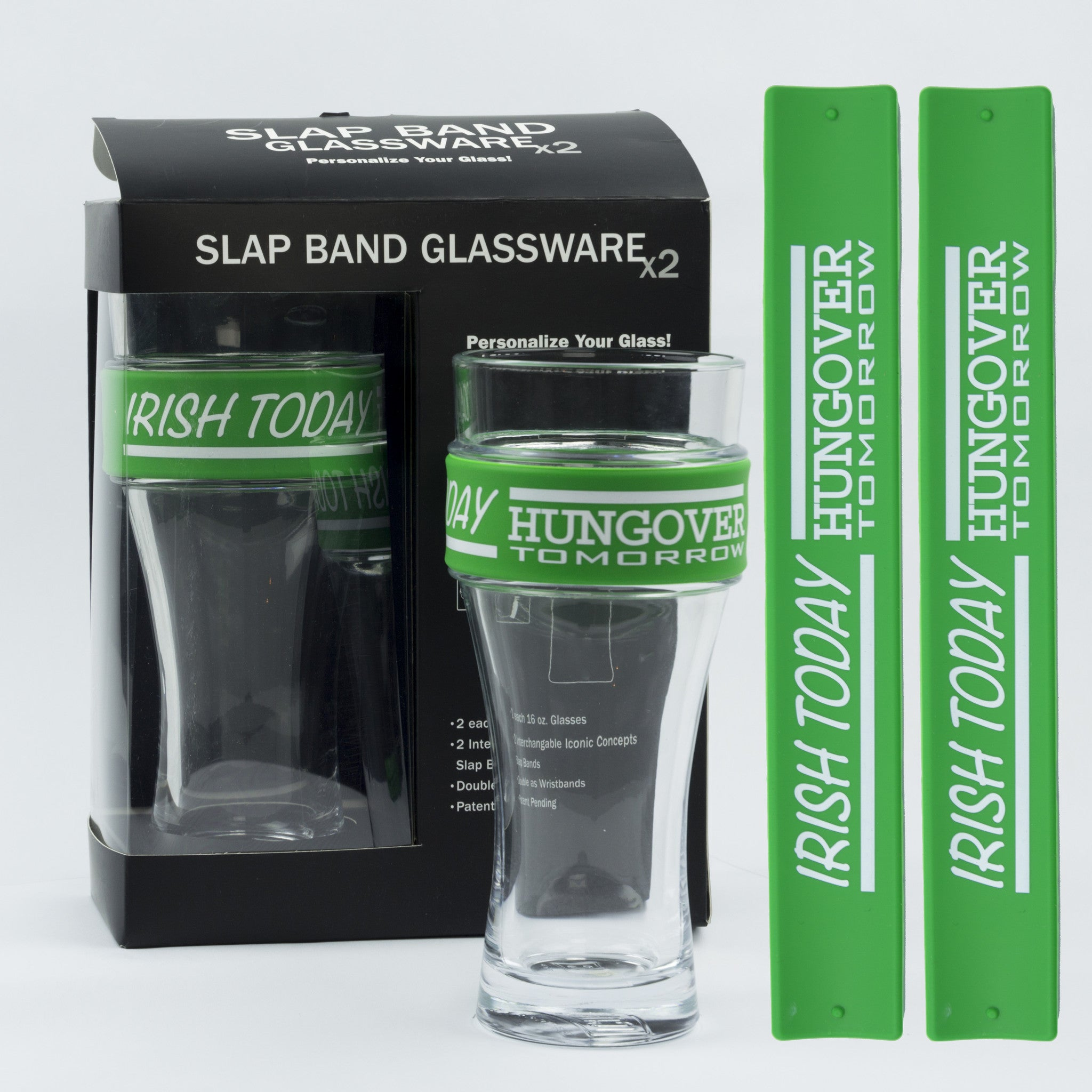 St Patricks Day Slap Band Glassware - Irish Today Hungover Tomorrow