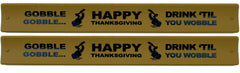 Thanksgiving Slap Bands  - Gobble Gobble Drink 'Til You Wobble