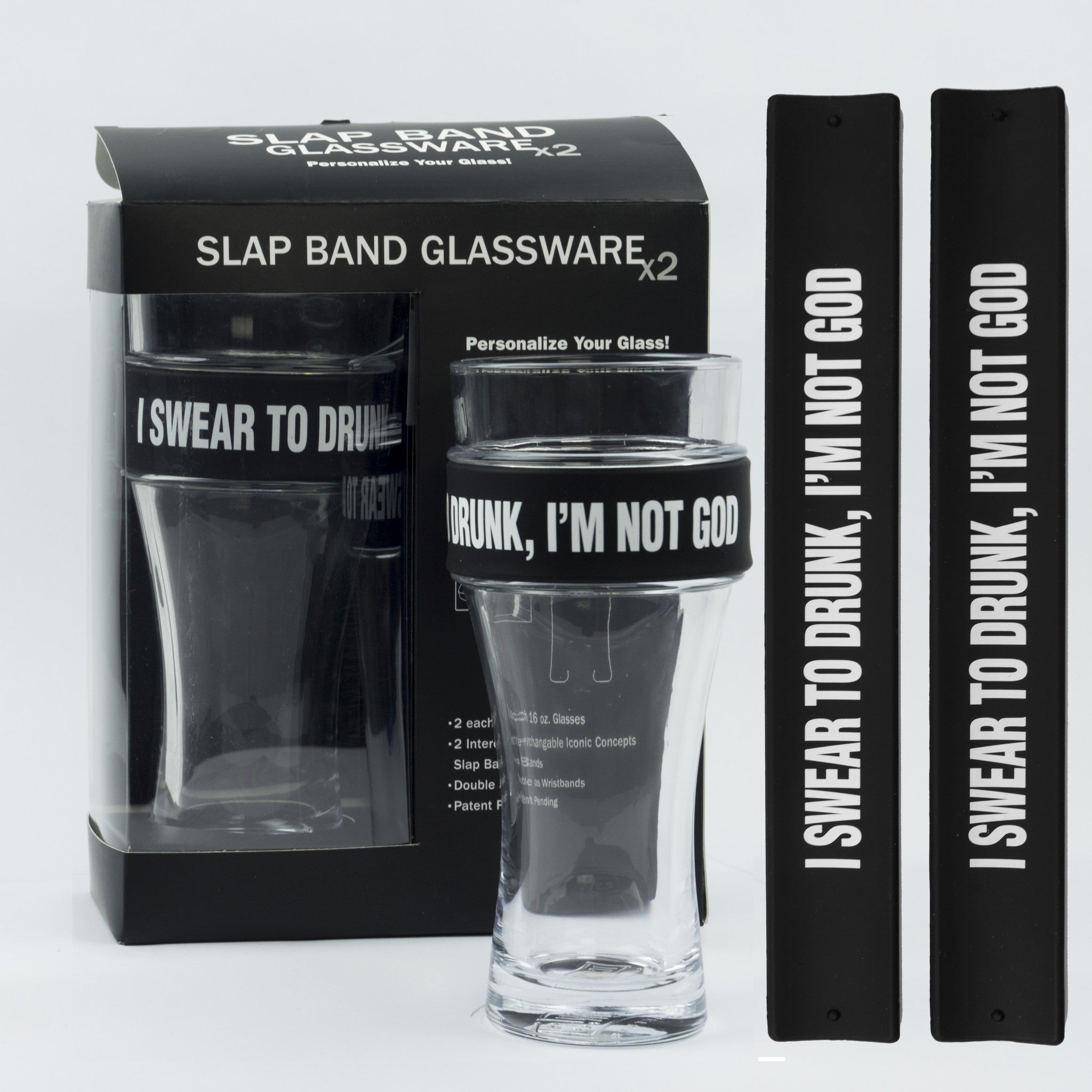 Humor Slap Band Glassware - I Swear To Drunk, I
