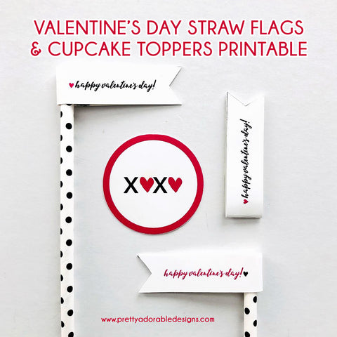 Free Printable Valentine's Day Straw Flags And Cupcake Toppers