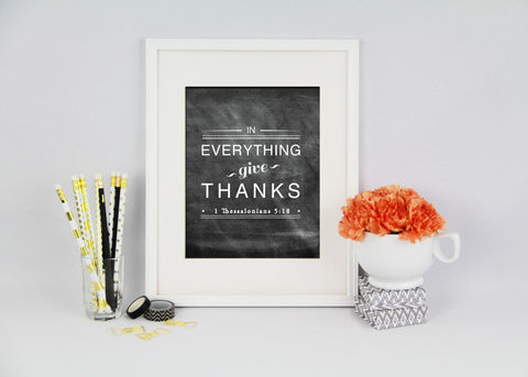 In Everything Give Thanks Art Print