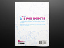 Load image into Gallery viewer, Ladyada's R is for Robots Coloring Book