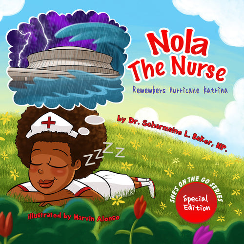 Nola The Nurse Remembers Hurricane Katrina (Paperback)