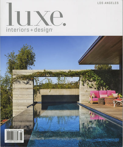 Luxe. Interiors+Design Magazine, Los Angeles May/June 2017 Issue