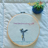 I Had the Time of My Life Embroidery