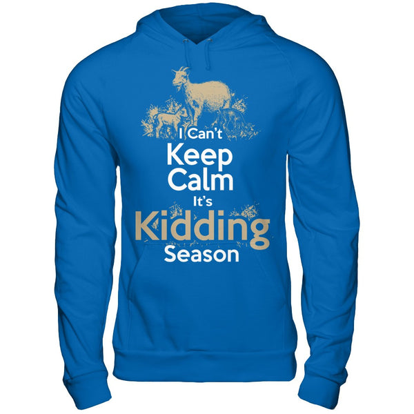 Can't Keep Calm It's Kidding Season
