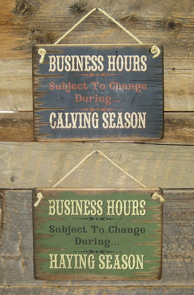 Calving & Haying Season Wooden Sign