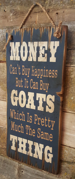 Goat Happiness Wooden Sign
