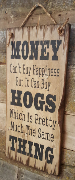 Hog Happiness Wooden Sign