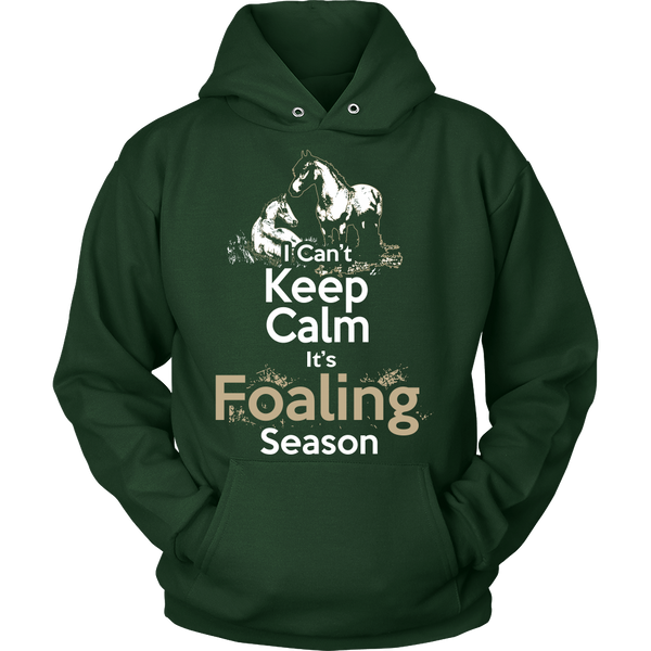 Can't Keep Calm It's Foaling Season