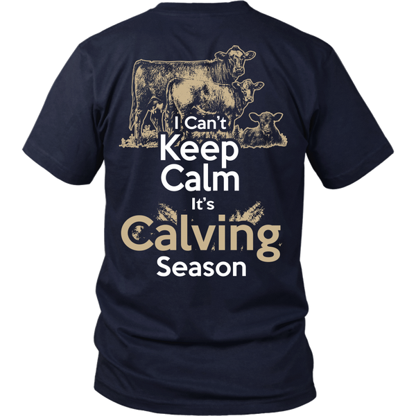 Can't Keep Calm It's Calving Season Back Side