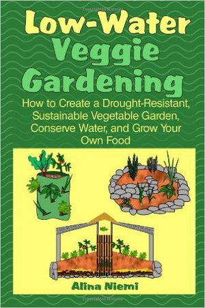 Low Water Veggie Gardening - EarthCitizen