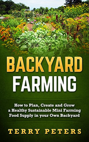 Backyard Farming - EarthCitizen