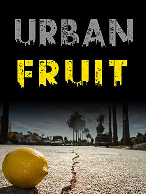 Urban Fruit - EarthCitizen