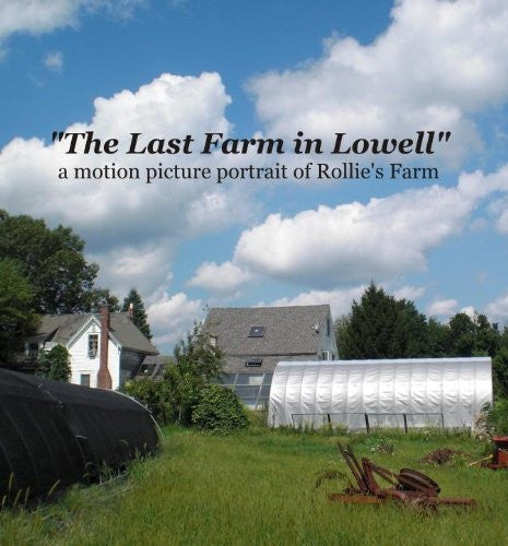 The Last Farm in Lowell - EarthCitizen
