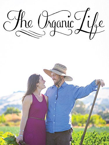 The Organic Life - EarthCitizen