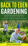 The Back to Eden Gardening Guide