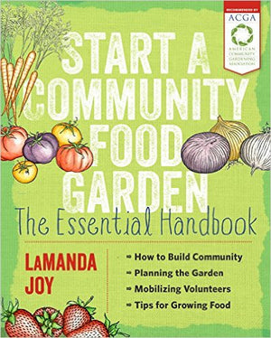 Start a Community Food Garden - EarthCitizen