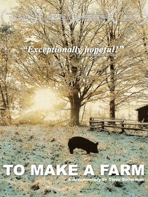 To Make a Farm - EarthCitizen