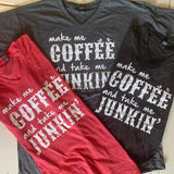 Make Me Coffee and Take Me Junkin' V-Neck T-Shirt, Gray