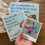 Junk is My Superpower Sticker - 3 sizes