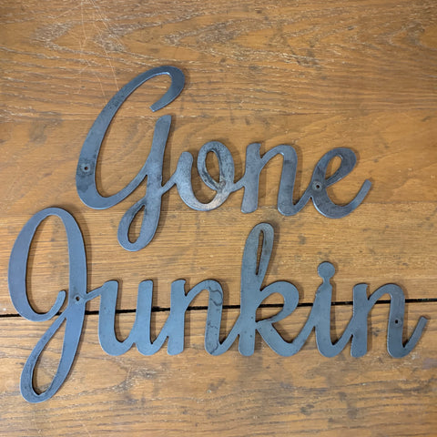 Gone Junkin Metal Words