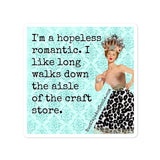 Hopelessly Romantic Crafter Sticker