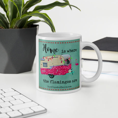 Home is Where the Flamingos Are Vintage Camper Mug