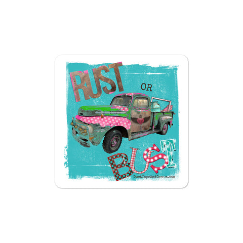 Rust or Bust Vintage Pickup Truck Sticker