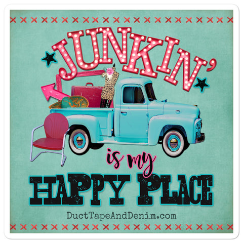 Junkin' is My Happy Place Sticker