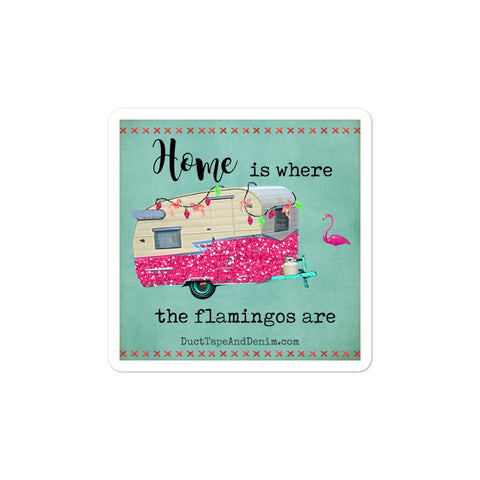 Home is Where the Flamingos Are Vintage Camper Sticker