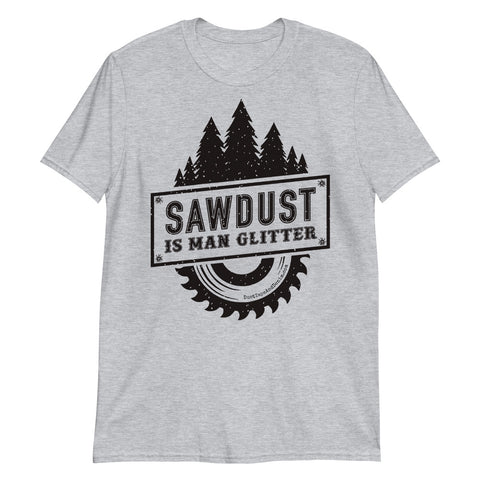 Sawdust is Man Glitter Short-Sleeve Unisex T-Shirt, Heather Gray