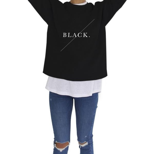 'BLACK' SWEATSHIRT BY DESIGN MINISTRY