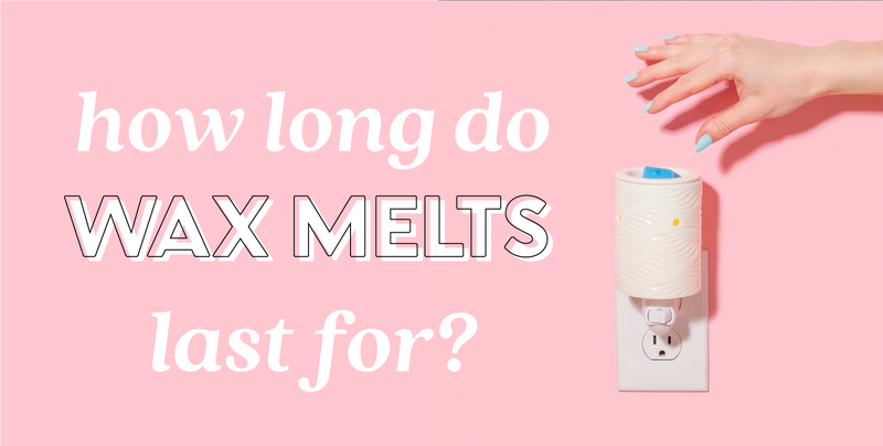 How long do wax melts last for?