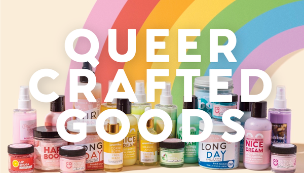 The Queer Crafted Goods Mission