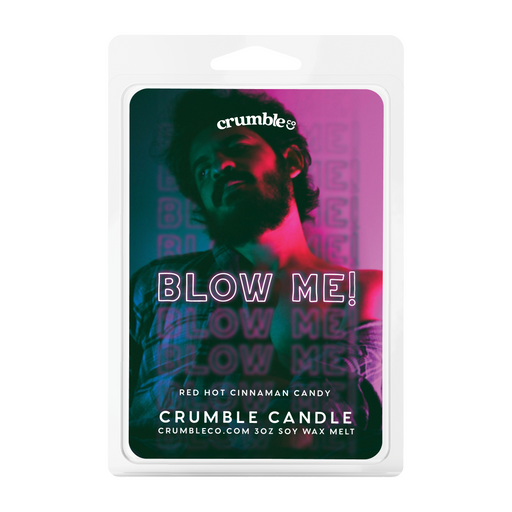Blow Me! Wax Melts - Fragrant Wax Melts & Wax Cubes | Crumble Co. Scented Wax Bars & Candles
