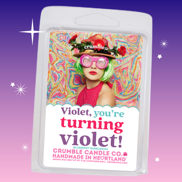 Violet, You're turning violet! Wax Melts - Fragrant Wax Melts & Wax Cubes | Crumble Co. Scented Wax Bars & Candles