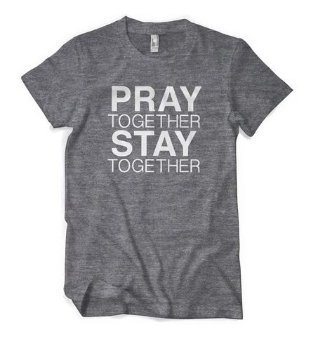 Pray Together Stay Together
