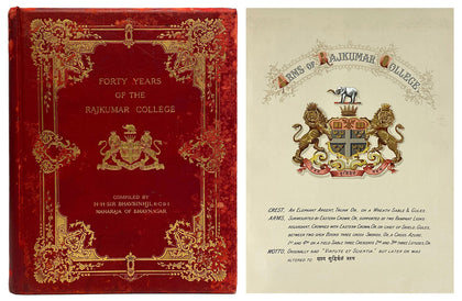 Forty Years Of The Rajkumar College, 1911, First Ed.