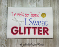 I Sweat Glitter Applique