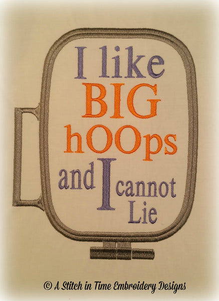 I Like Big Hoops for 6x10 hoop