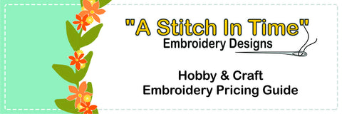 Hobby and Craft Embroidery Pricing Guide