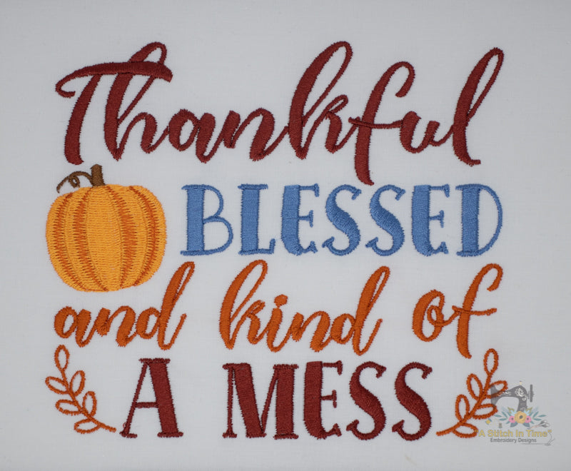 Thankful Blessed Mess