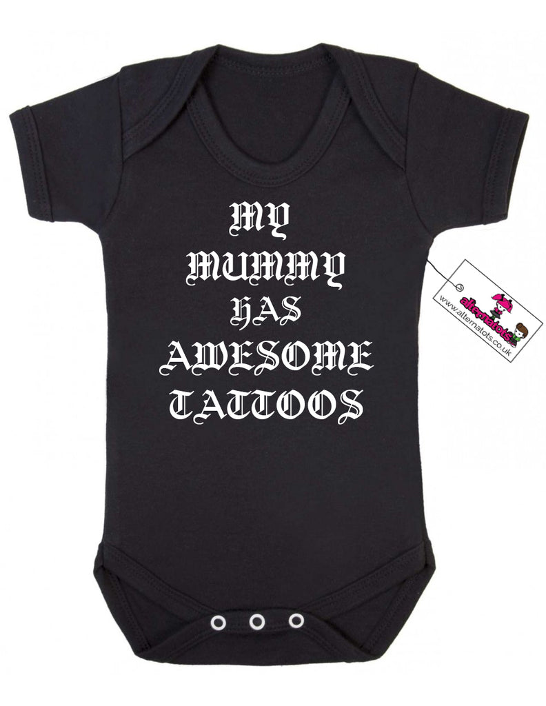 'My Mummy Has Awesome Tattoos' Baby Vest